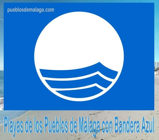 Lista de playas con Bandera Azul en los Pueblos de Málaga