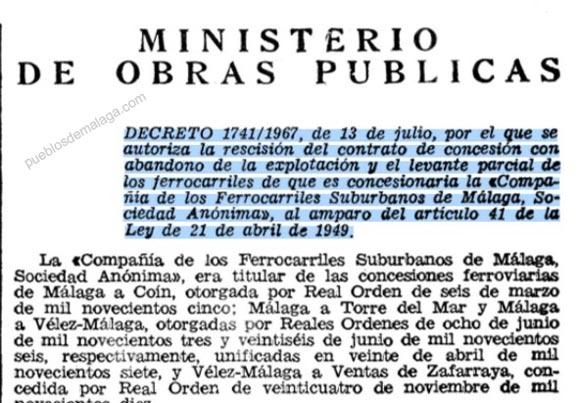 DECRETO 1741/1967, de 13 de 1ulio, por el l/uc se autoriza la rescisión del contrato de concesión con abandono de la explotación '11 el levante parcial de los ferrocarriles de que es concesionaria la «Compa- ñía de los Ferrocarrile:s Suburbano:! de Málaga, So- ciédad Anónima», al amparo del articulo 41 IÚ 14 Ley de 21 de abril de 1949.