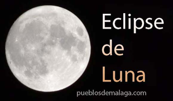 Muchos Pueblos de Málaga son un lugar privilegiado para ver este eclipse de luna